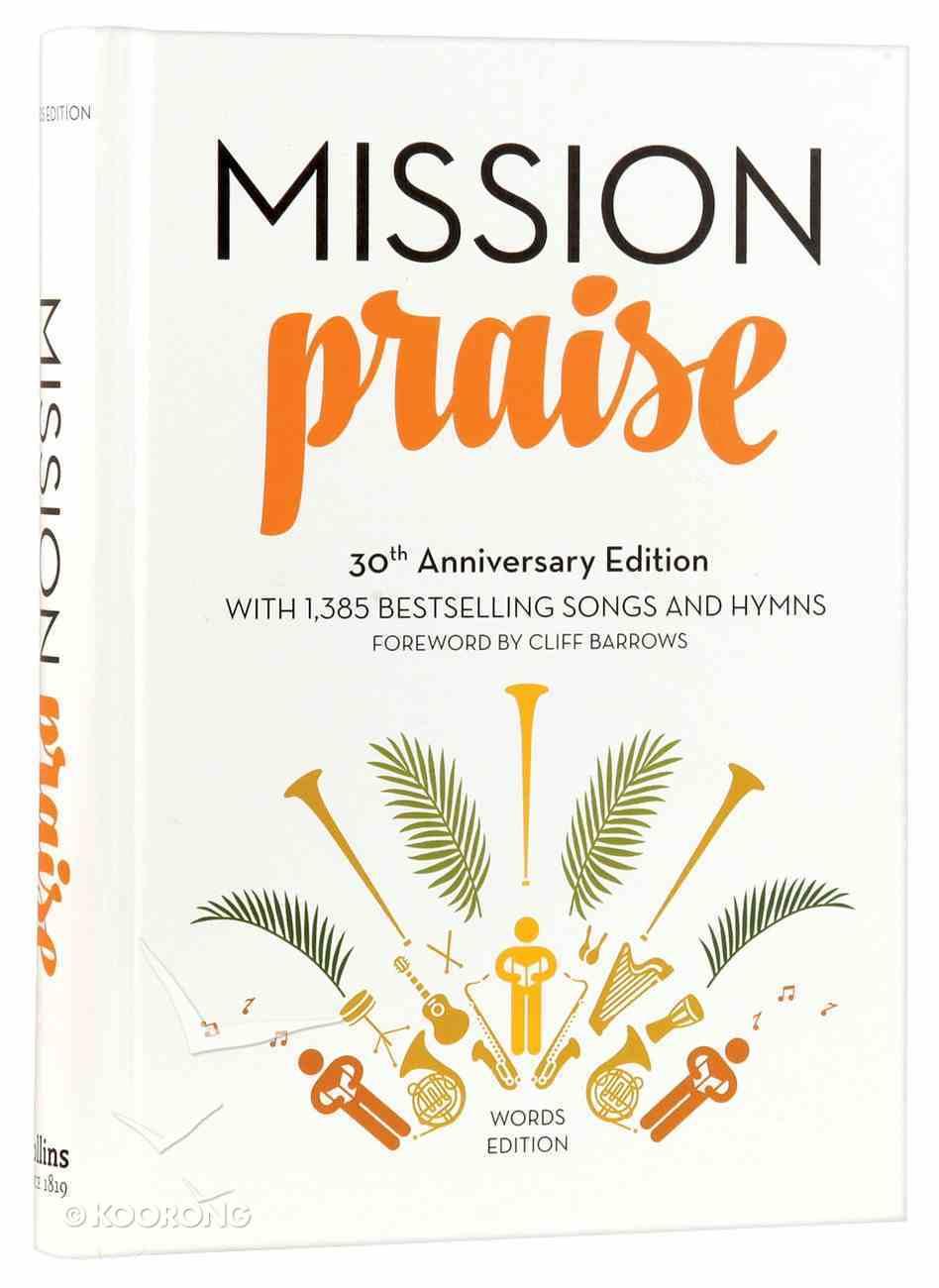 Complete Mission Praise (30th Anniversary Words Edition) Hardback