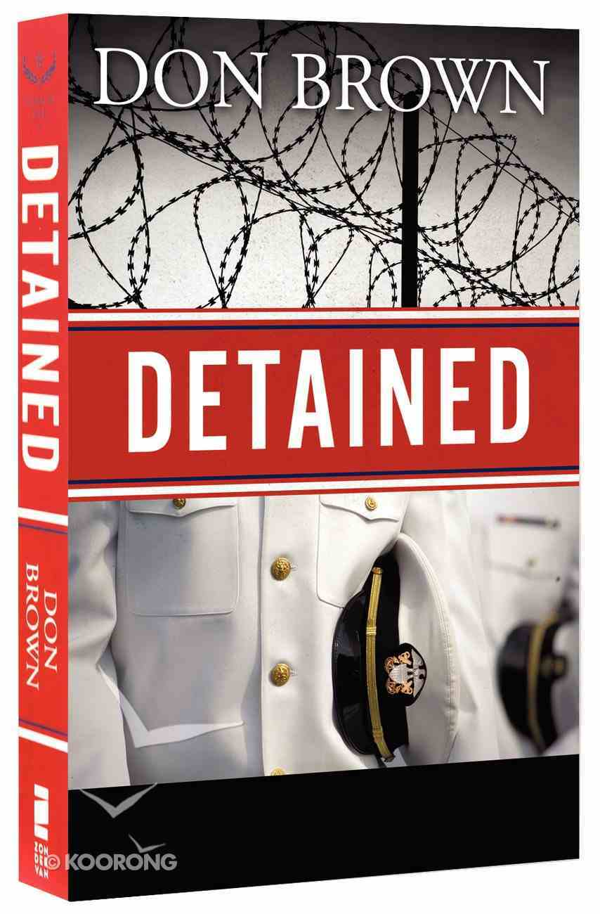 Detained (#01 in Navy Jag Series) Paperback