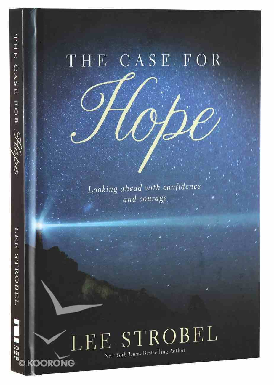 The Case For Hope: Looking Ahead With Confidence and Courage Hardback