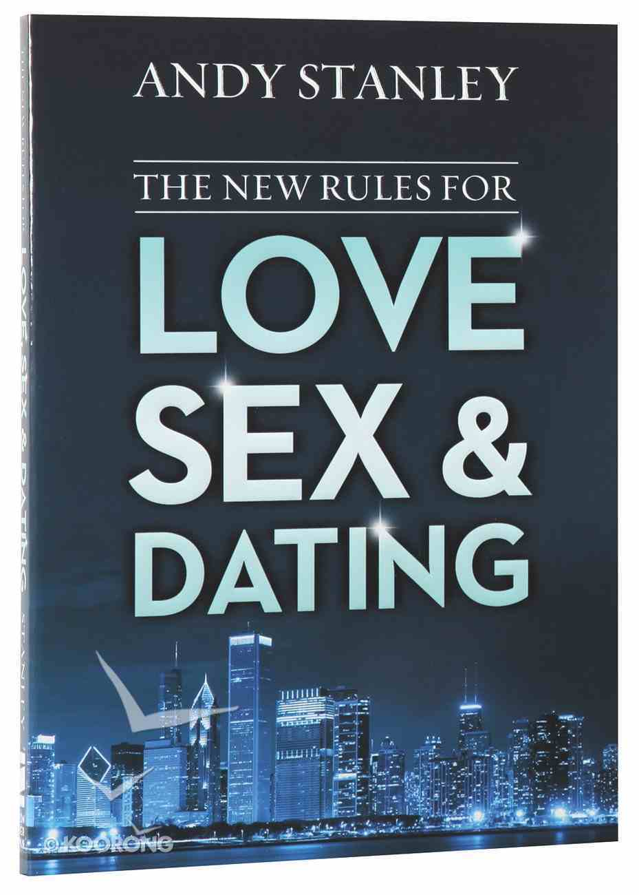 The New Rules For Love, Sex, and Dating Paperback