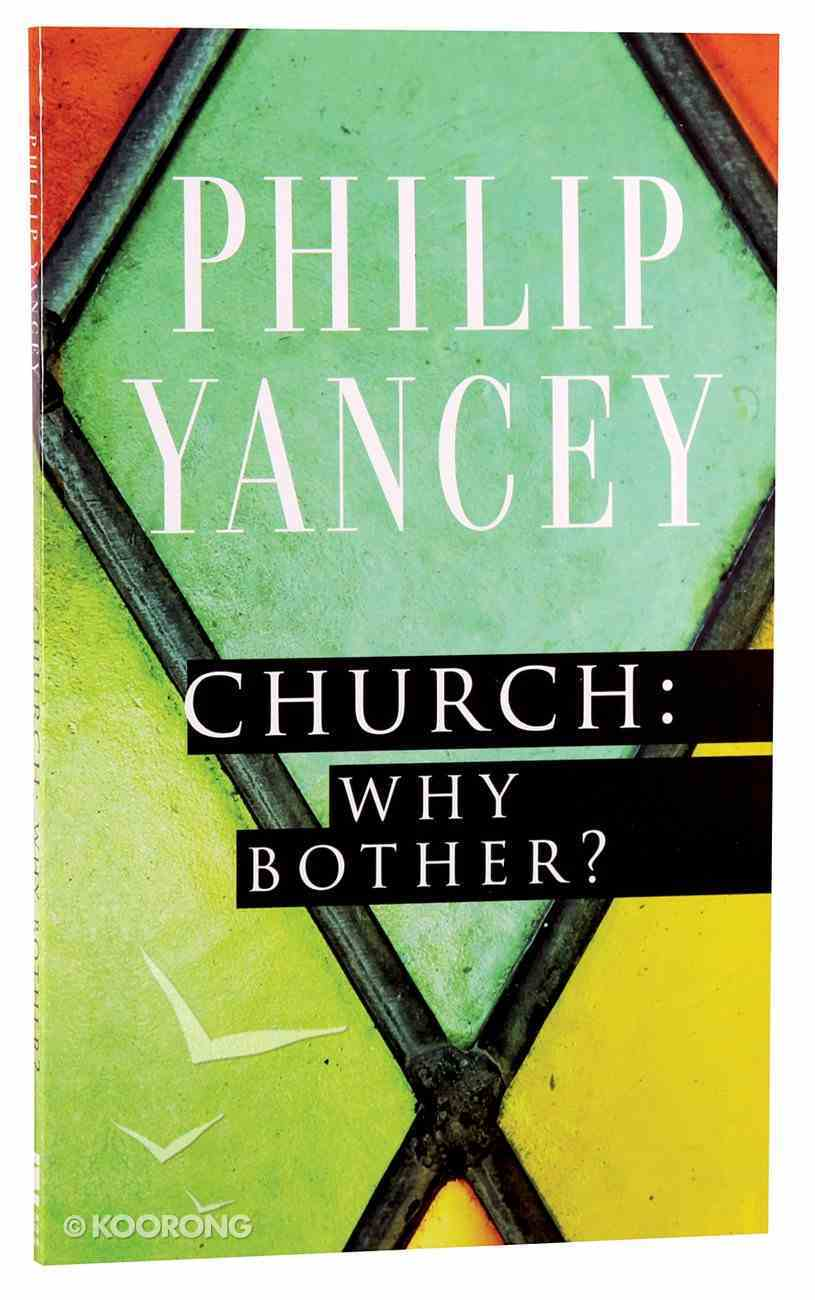 Church: Why Bother? Paperback