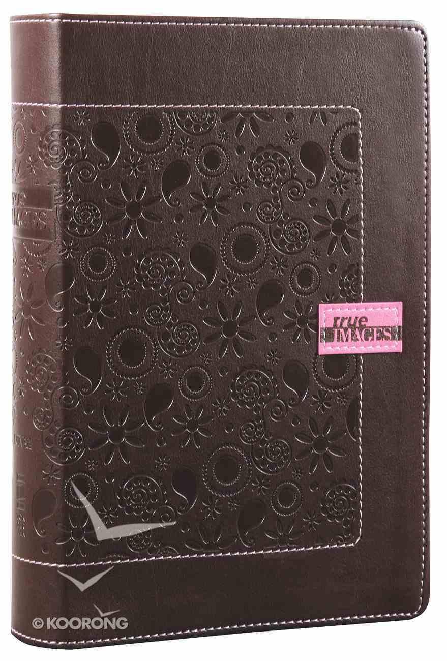 NIV True Images Bible Teen Girls Chocolate Duo-Tone Imitation Leather