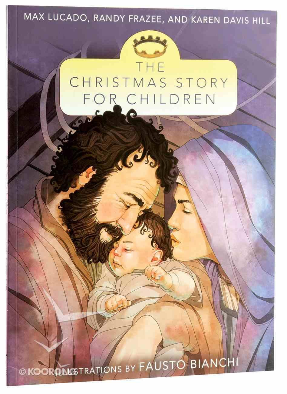 The Christmas Story For Children Paperback
