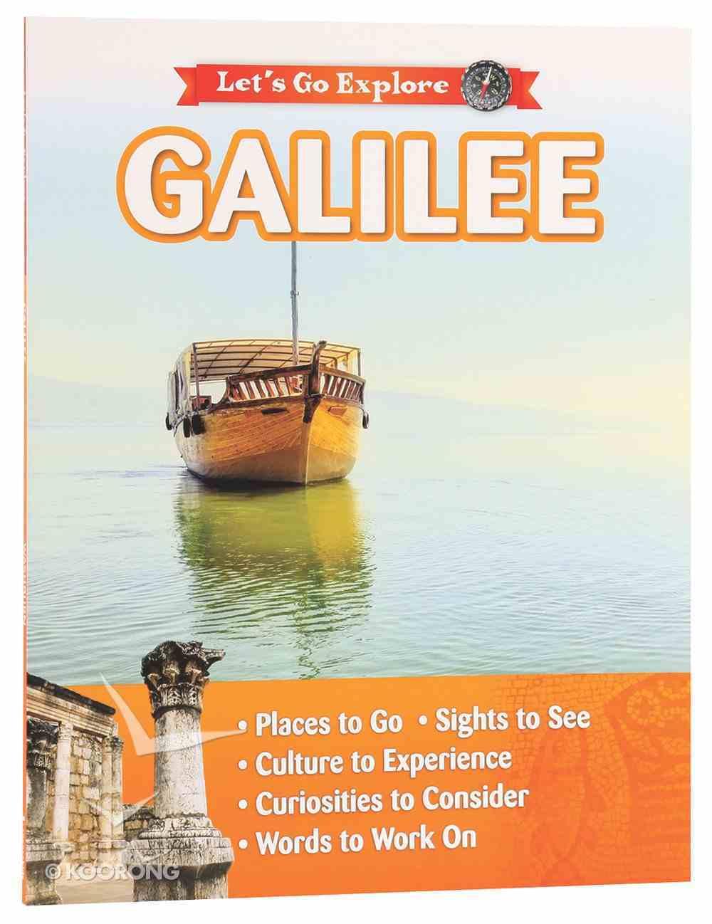 Galilee (Let's Go Explore Series) Paperback