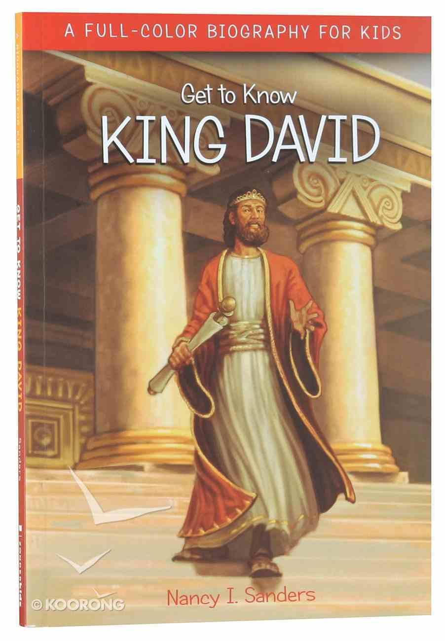 King David (Get To Know Series) Paperback