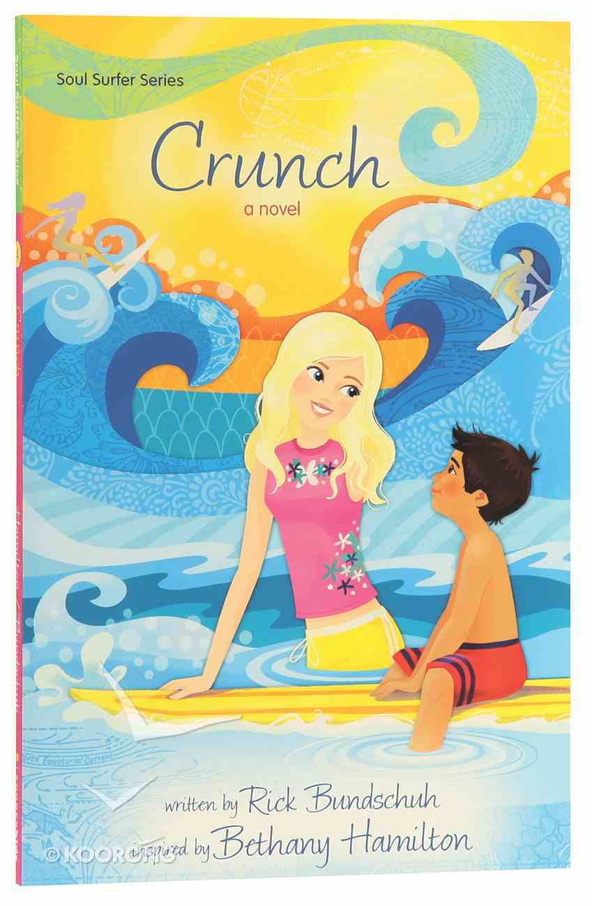 Crunch (#04 in Soul Surfer Series) Paperback