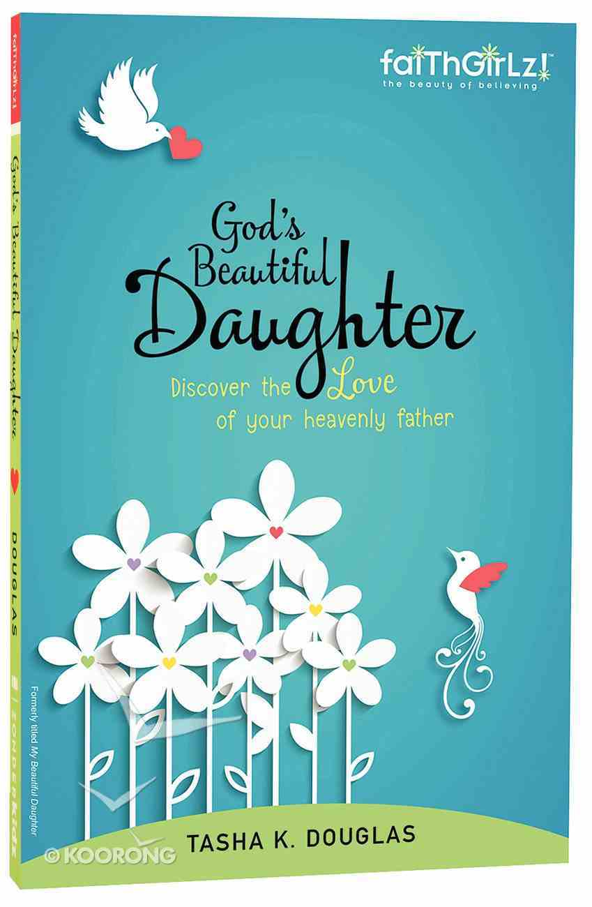 God's Beautiful Daughter (Faithgirlz! Series) Paperback