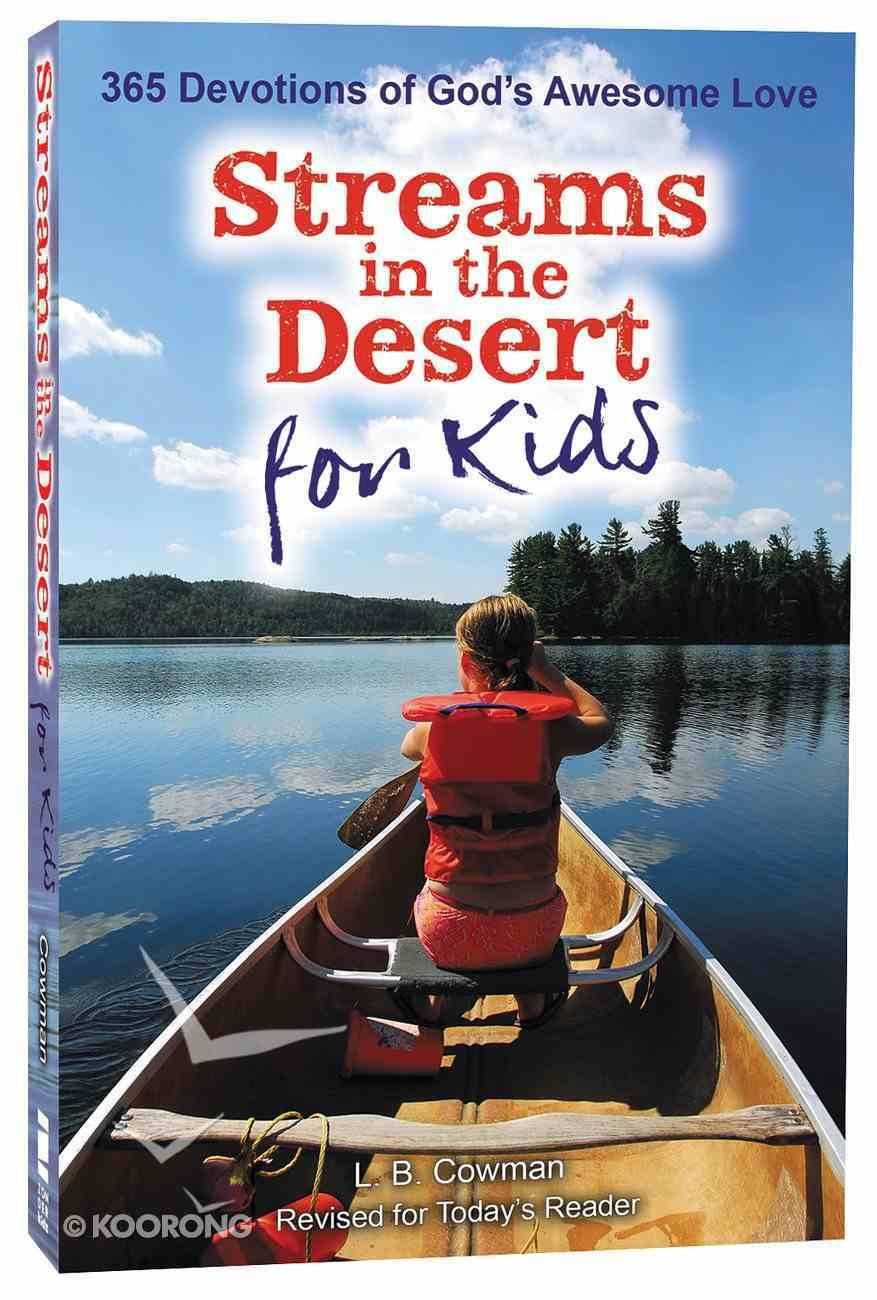 Streams in the Desert For Kids Paperback