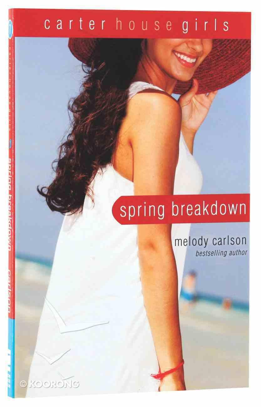 Spring Breakdown (#07 in Carter House Girls Series) Paperback