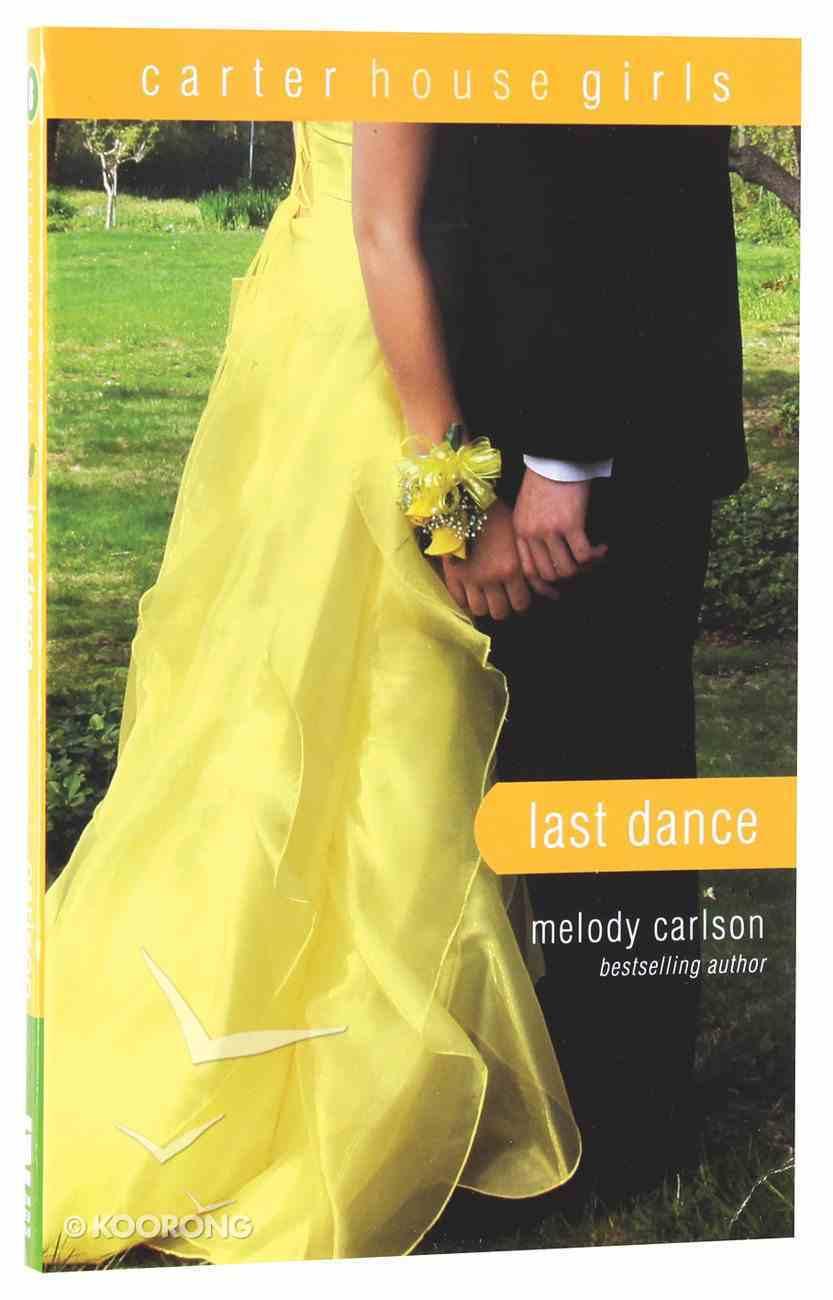 Last Dance (#08 in Carter House Girls Series) Paperback