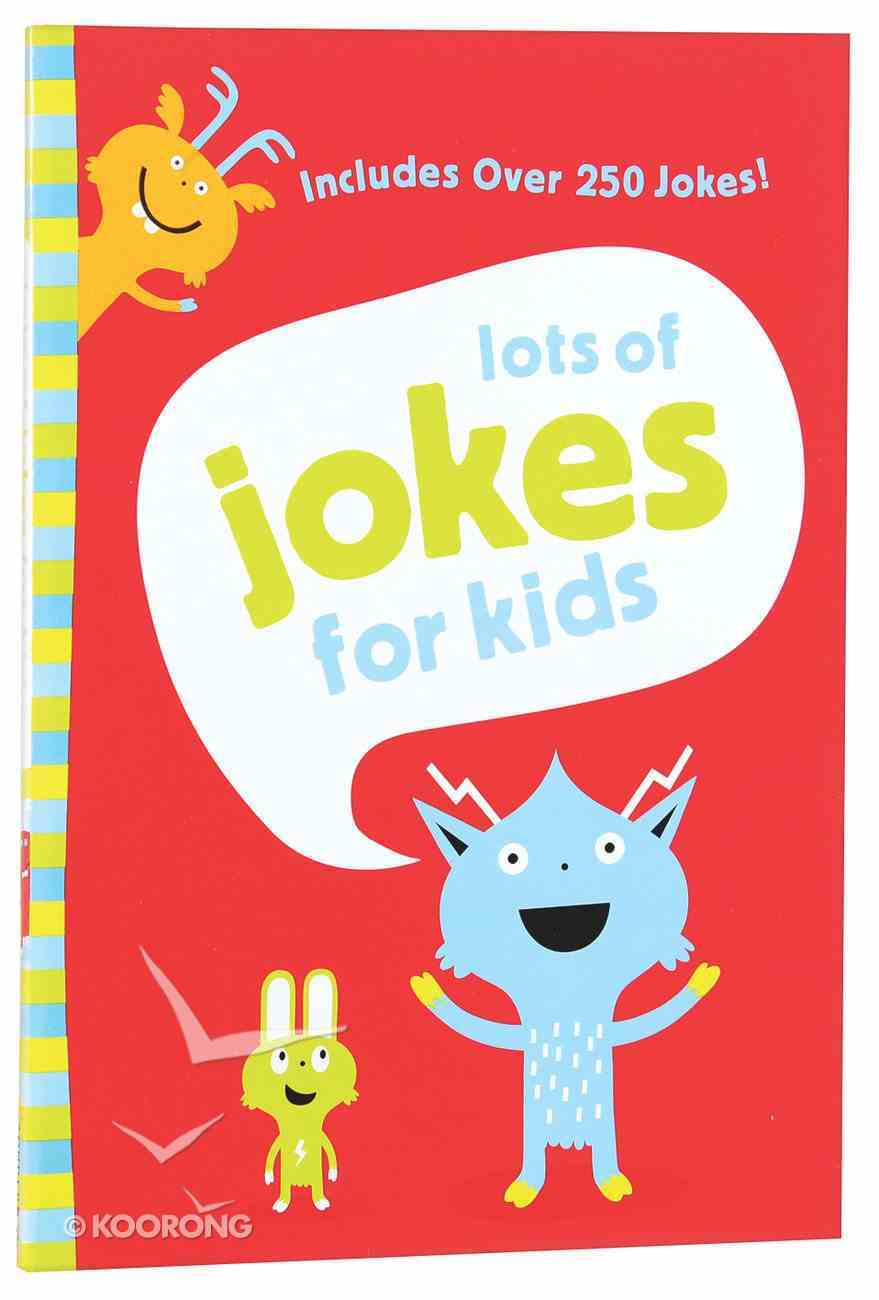 Lots of Jokes For Kids Paperback
