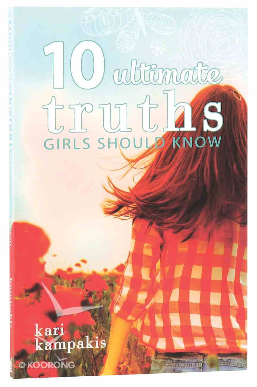 10 Ultimate Truths Girls Should Know Paperback