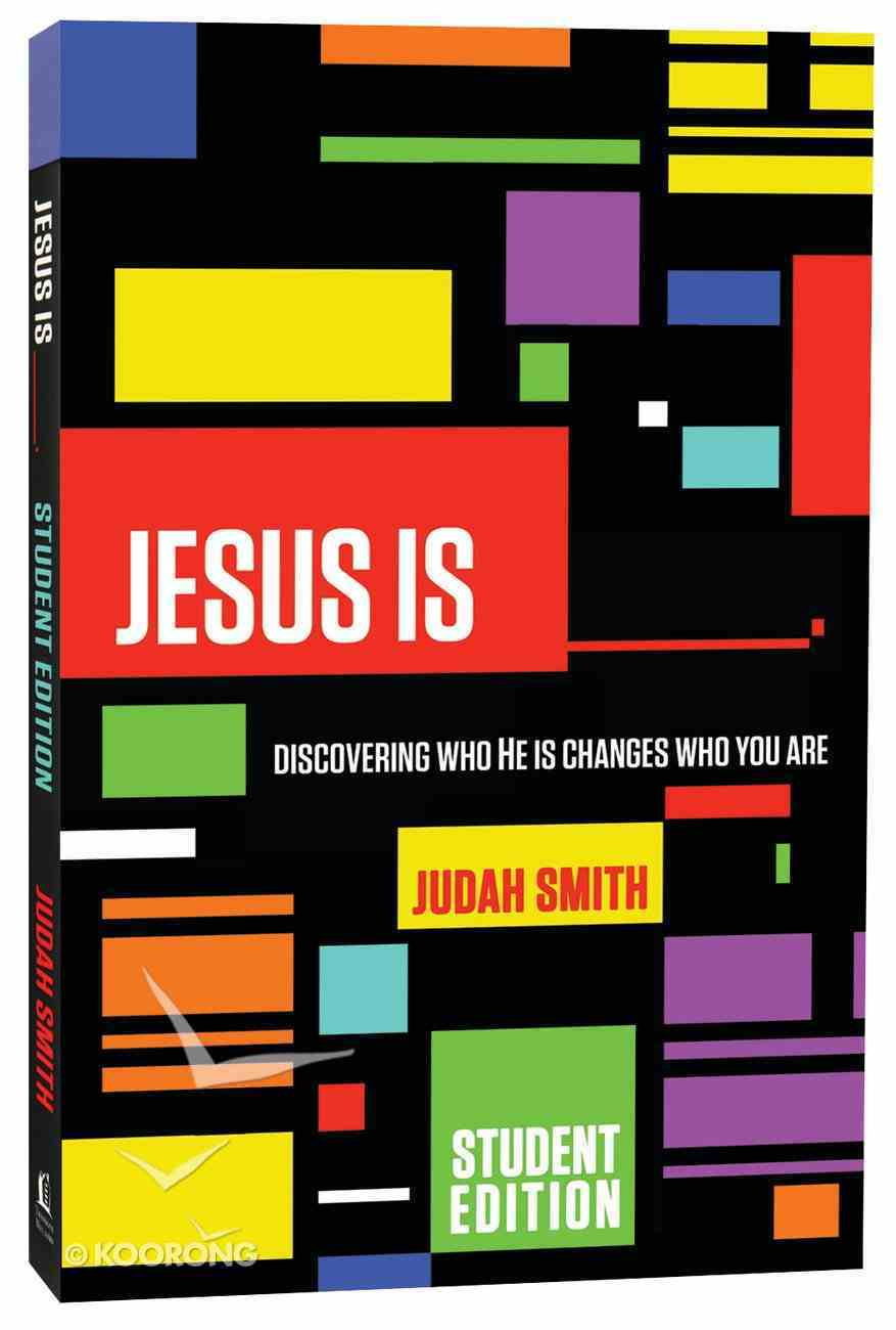 Jesus Is___. (Student Edition) Paperback