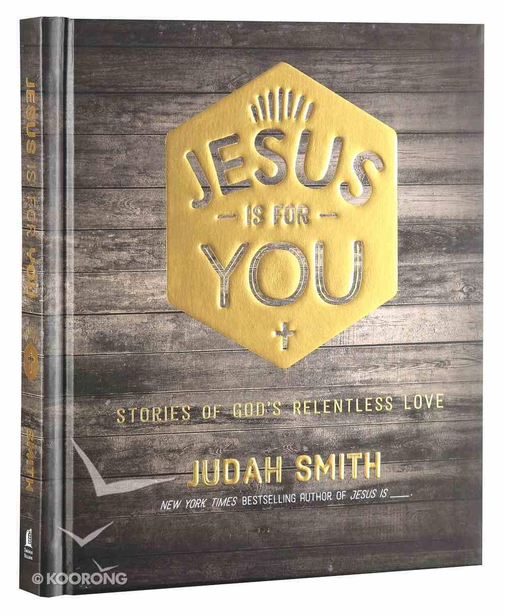 Jesus is For You Hardback