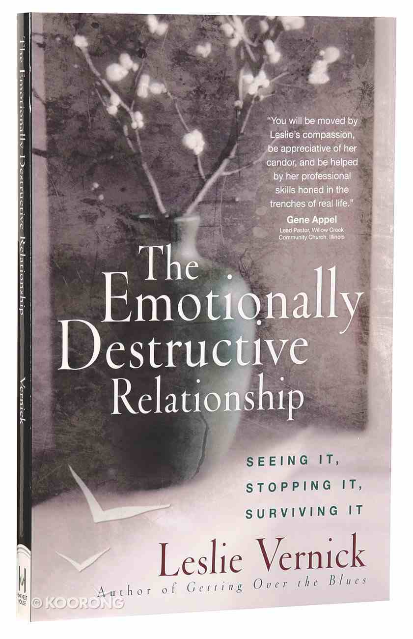 The Emotionally Destructive Relationship Paperback