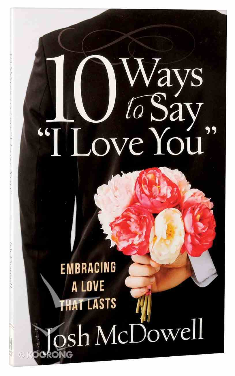 "10 Ways to Say ""I Love You"" Paperback"