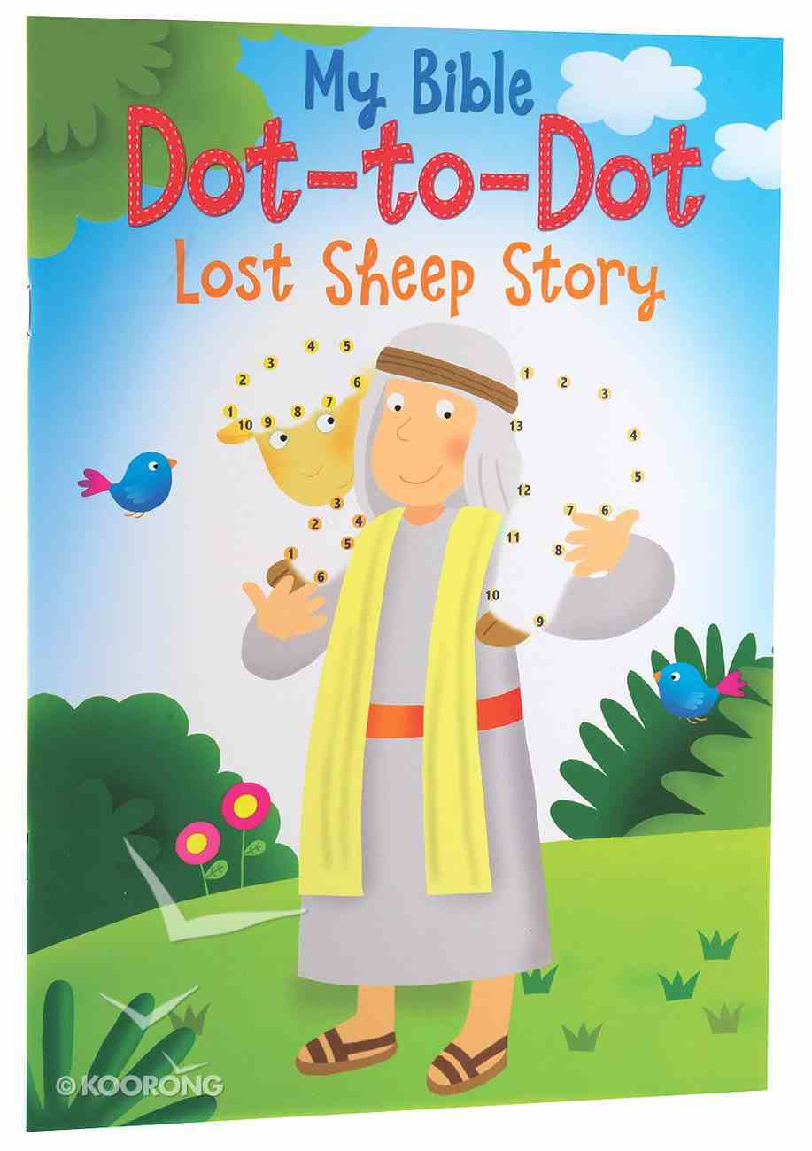 My First Dot-To-Dot: Lost Sheep Story Paperback