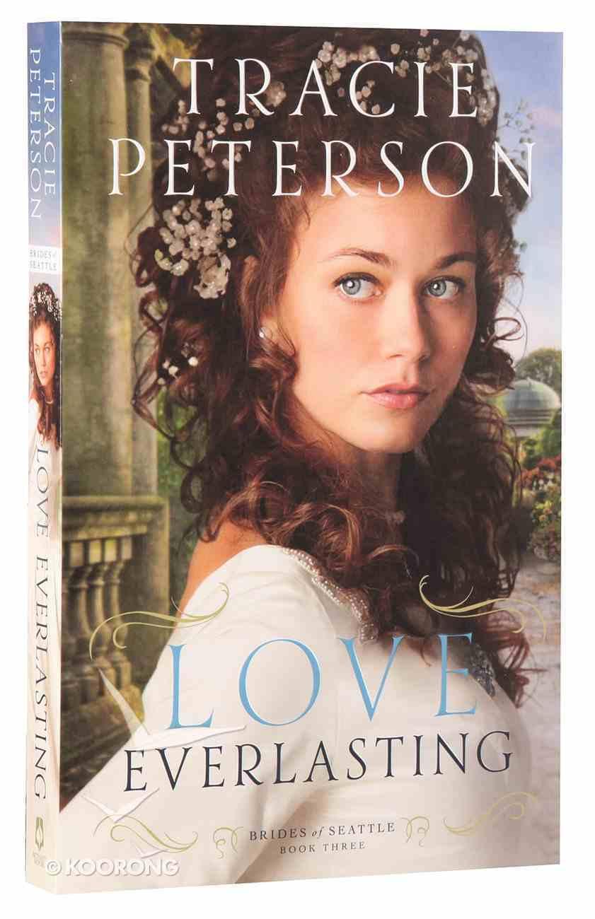 Love Everlasting (#03 in Brides Of Seattle Series) Paperback
