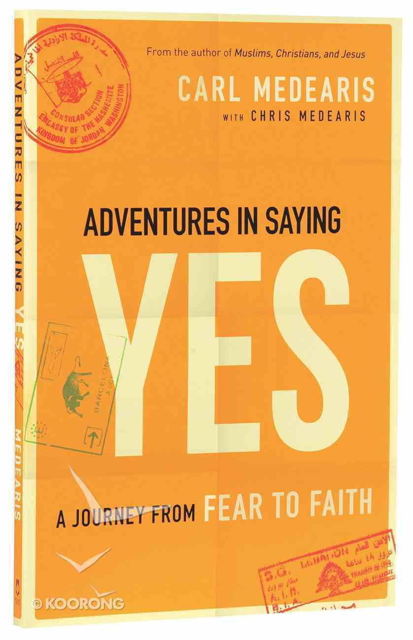 Adventures in Saying Yes Paperback