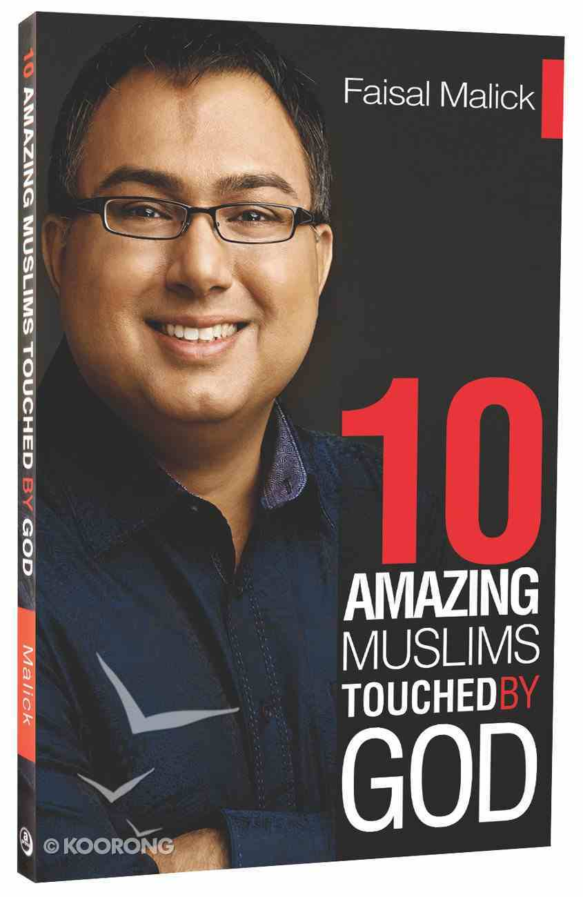 Ten Amazing Muslims Touched By God Paperback