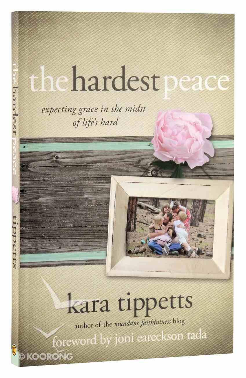 The Hardest Peace Paperback