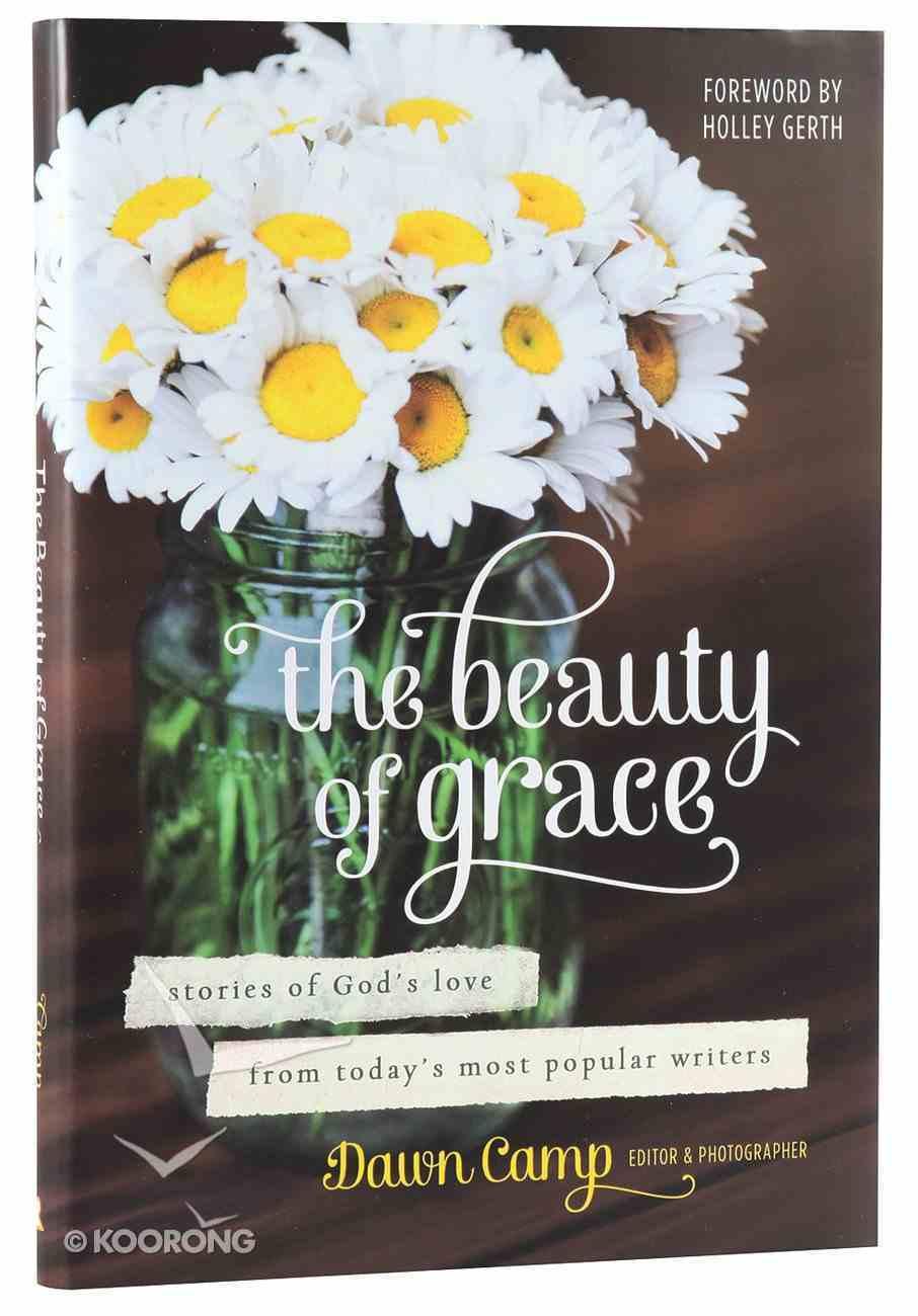 The Beauty of Grace Hardback