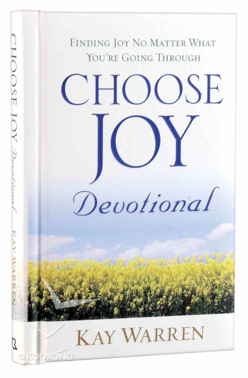Choose Joy Devotional: Finding Joy No Matter What You're Going Through Hardback