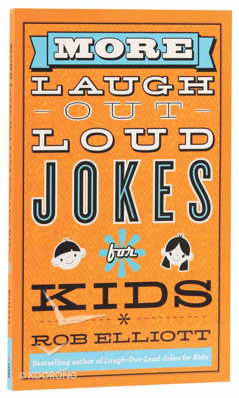 More Laugh-Out-Loud Jokes For Kids Mass Market
