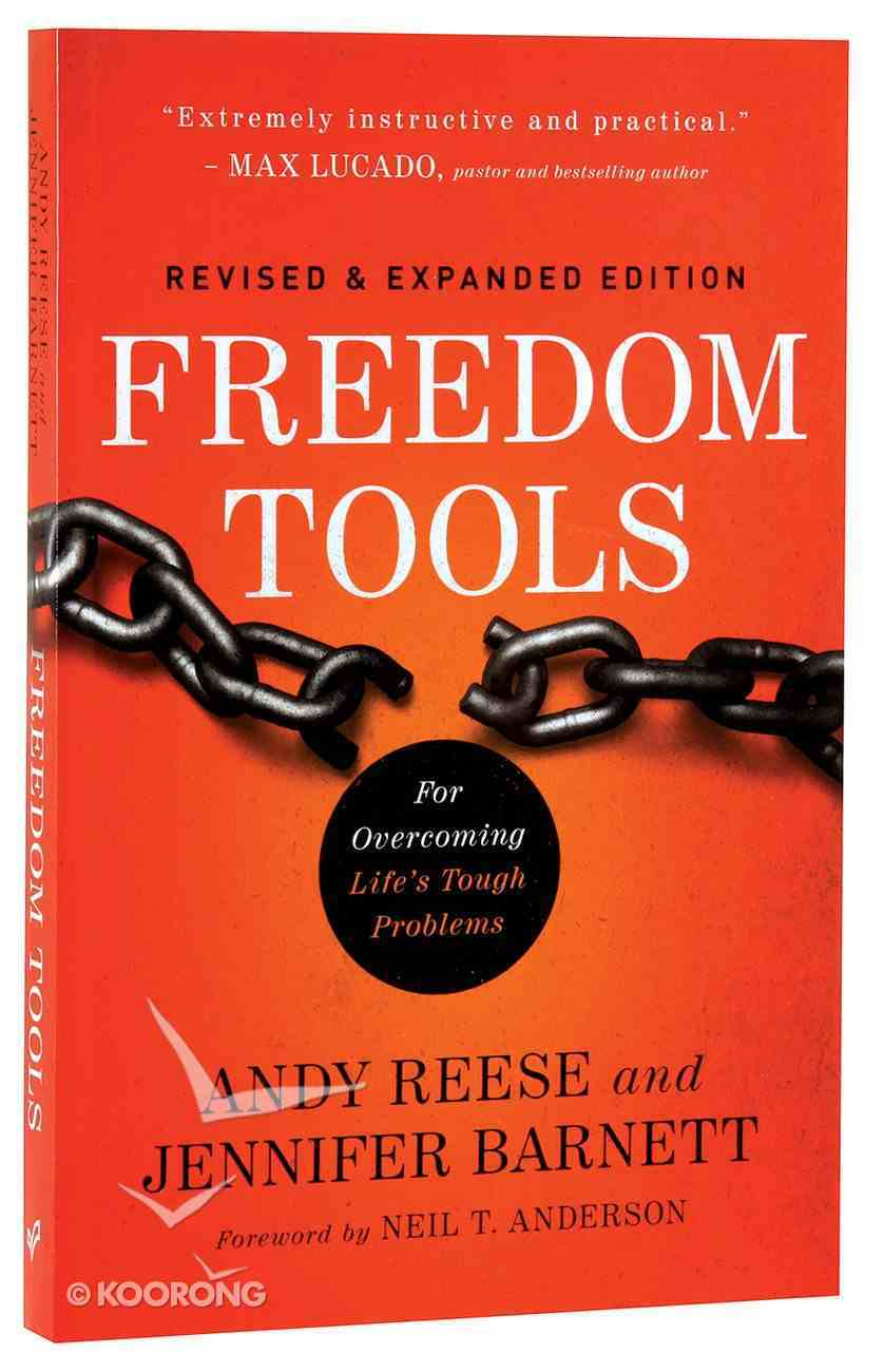 Freedom Tools: For Overcoming Life's Tough Problems (& Expanded) Paperback
