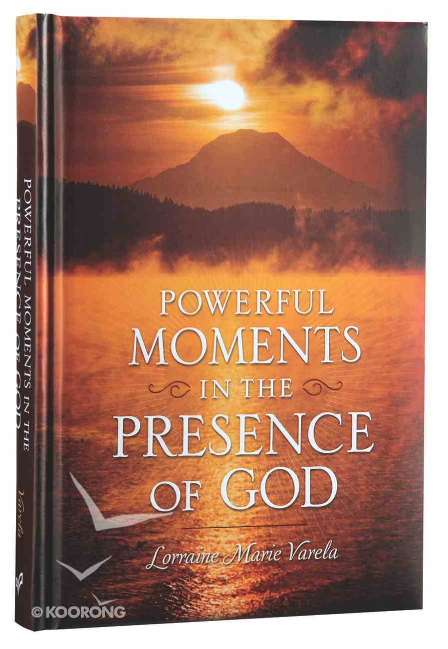 Powerful Moments in the Presence of God Hardback