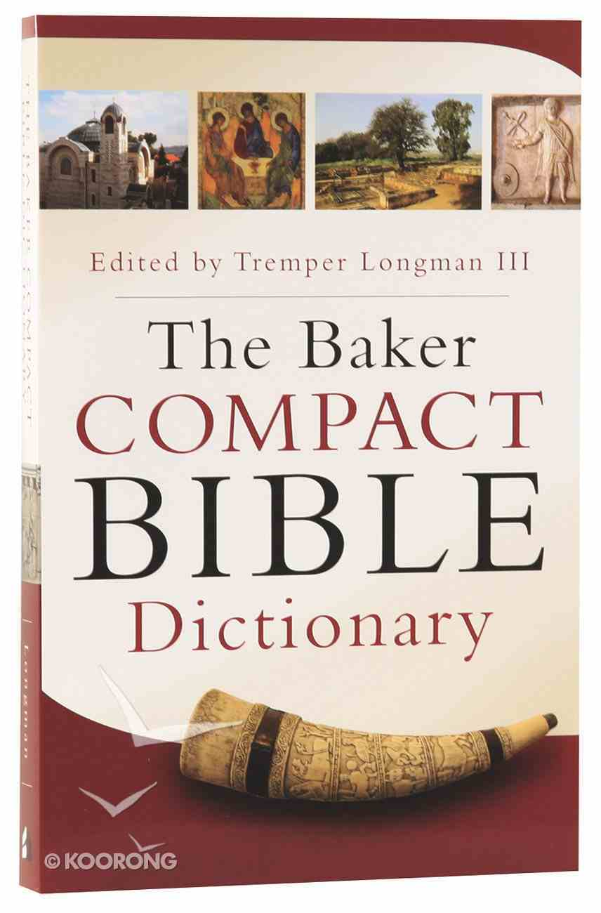 The Baker Compact Bible Dictionary Paperback