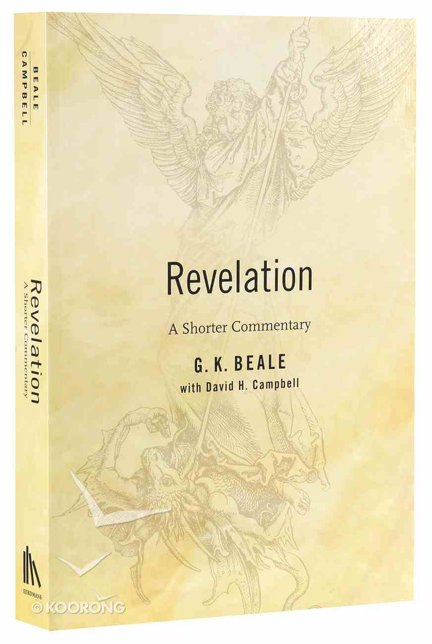 The Book of Revelation: A Shorter Commentary Paperback