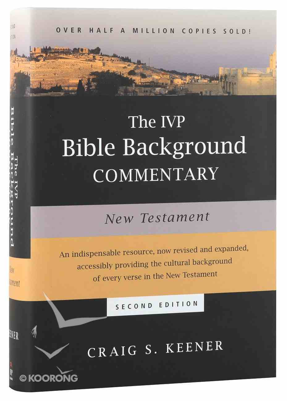 Ivp Bible Background Commentary: New Testament (2nd Edition) Hardback