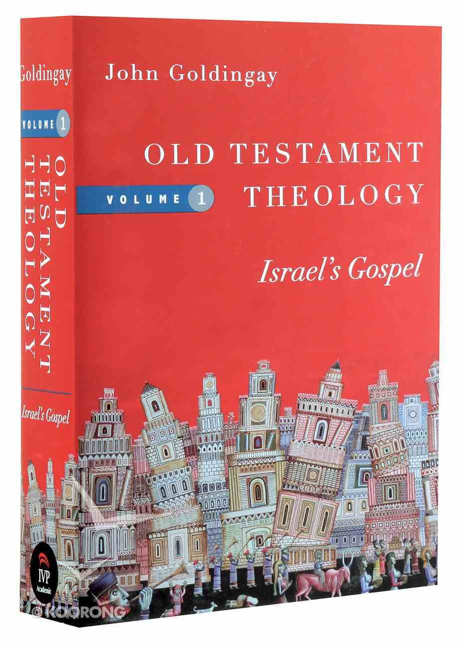 Old Testament Theology: Israel's Gospel (#01 in Old Testament Theology Series) Paperback