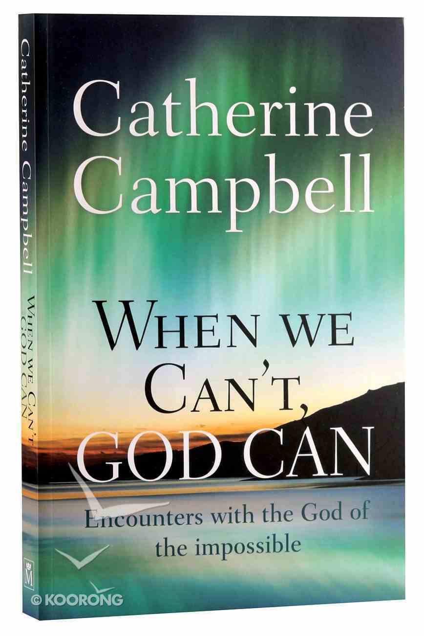 When We Can't, God Can Paperback