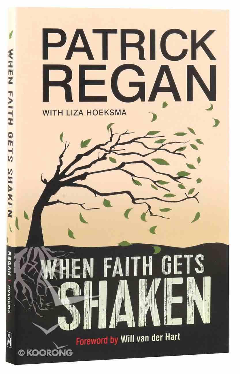 When Faith Gets Shaken Paperback