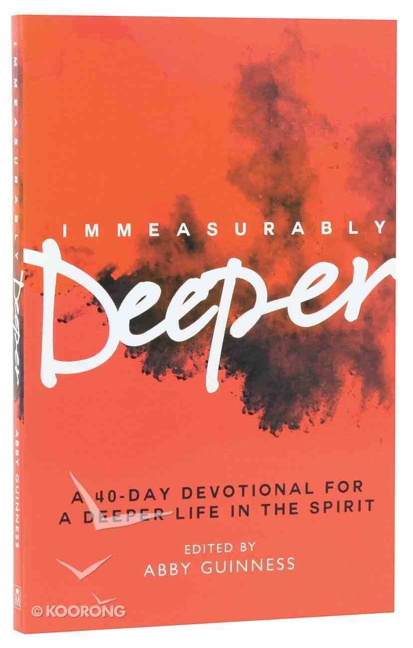 Immeasurably Deeper Paperback