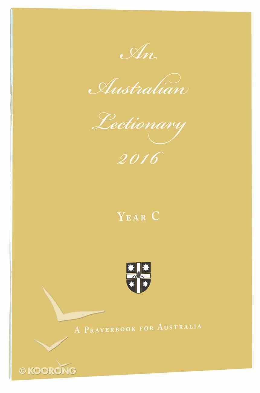 2016 Australian Lectionary (Anglican Prayerbook For Australia) (Year C) Paperback