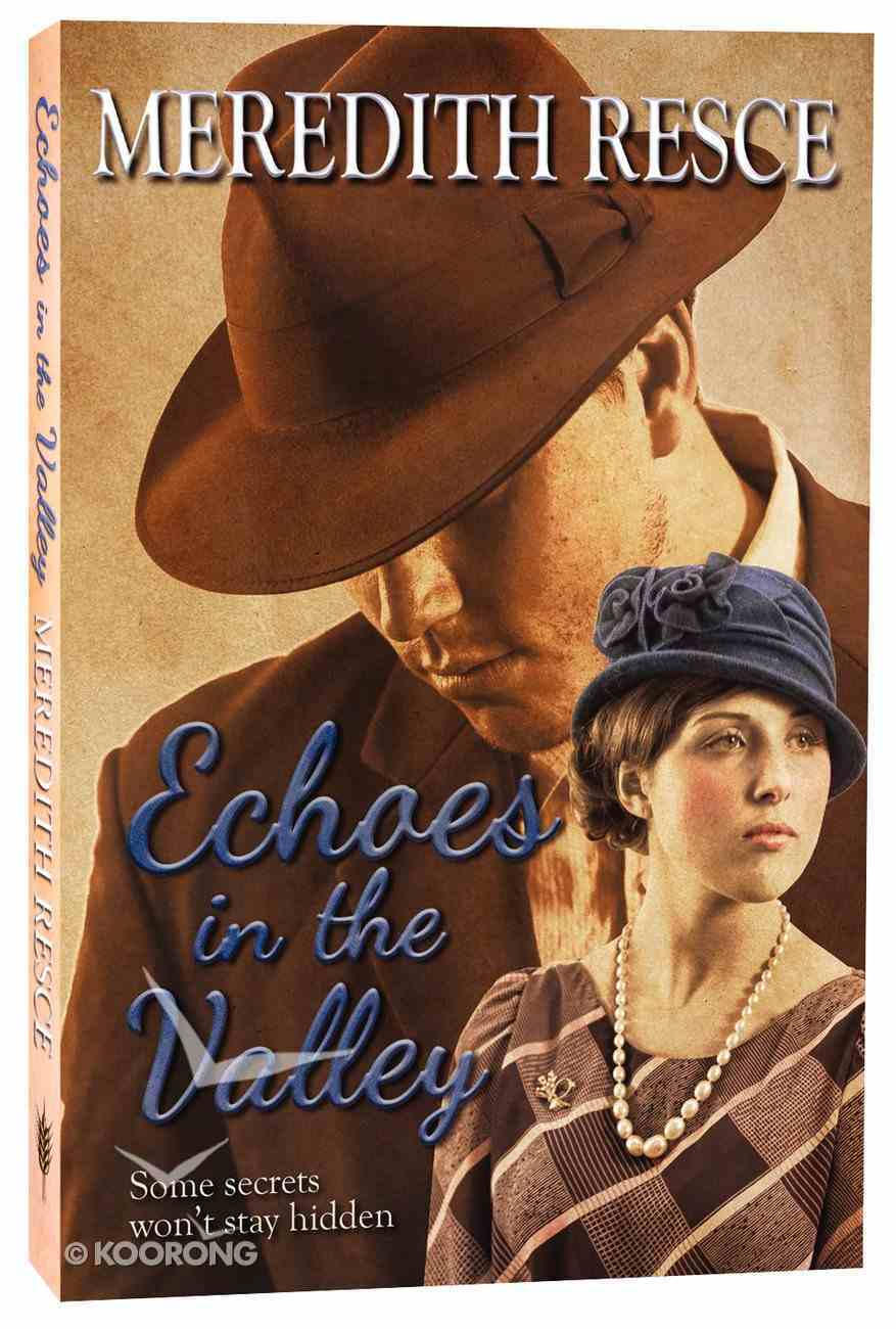 Echoes in the Valley (#06 in Heart Of Green Valley Series) Paperback