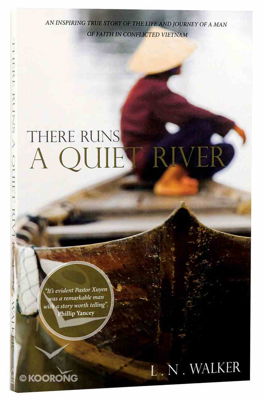 There Runs a Quiet River Paperback