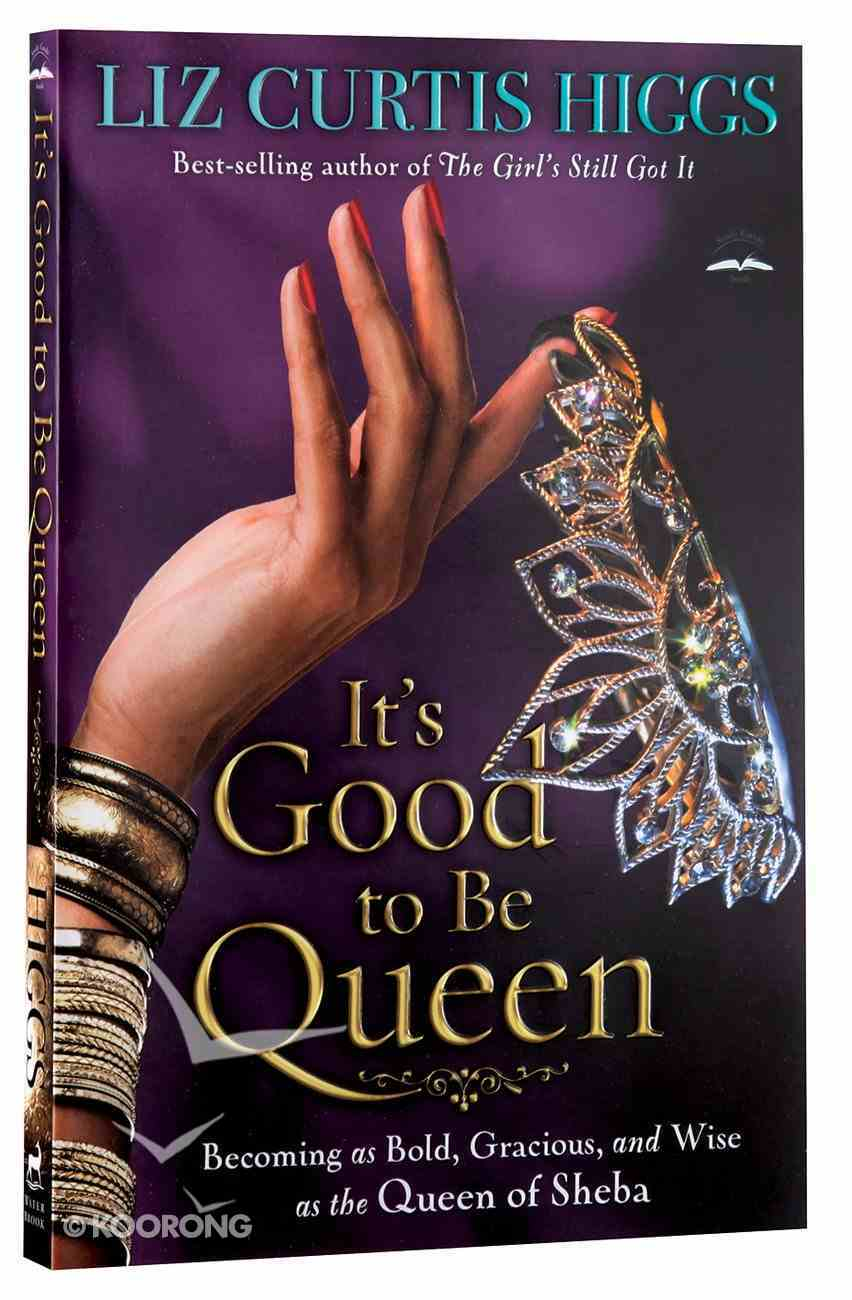 It's Good to Be Queen Paperback