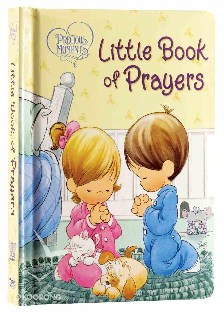 Little Book of Prayers (Precious Moments Series) Board Book