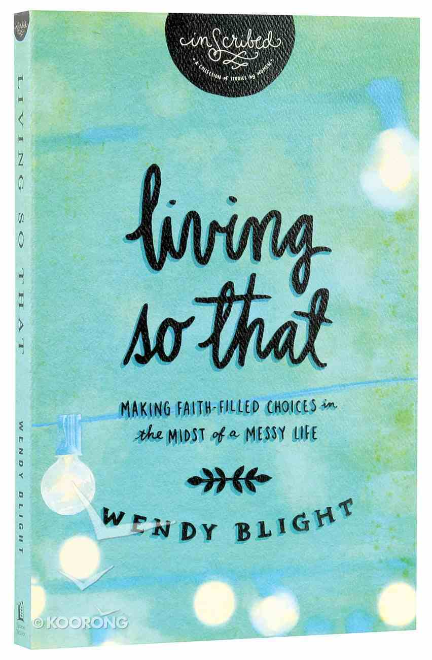 """Living """"So That"""" (Inscribed Collection) Paperback"""