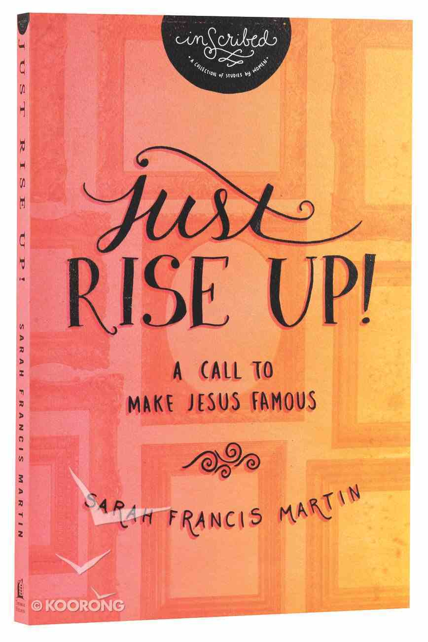 Just Rise Up! (Inscribed Collection) Paperback