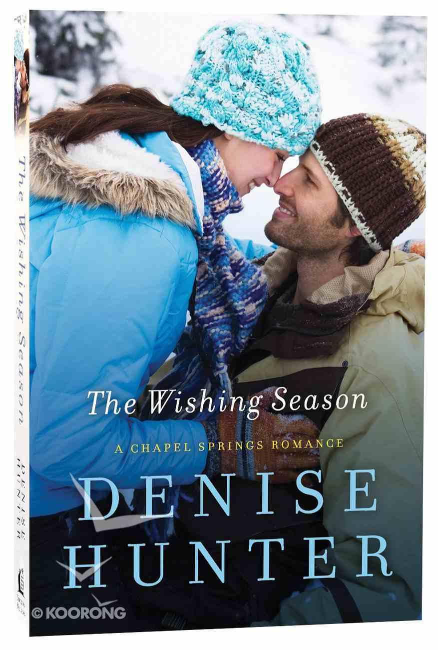 The Wishing Season (Chapel Springs Romance Series) Paperback