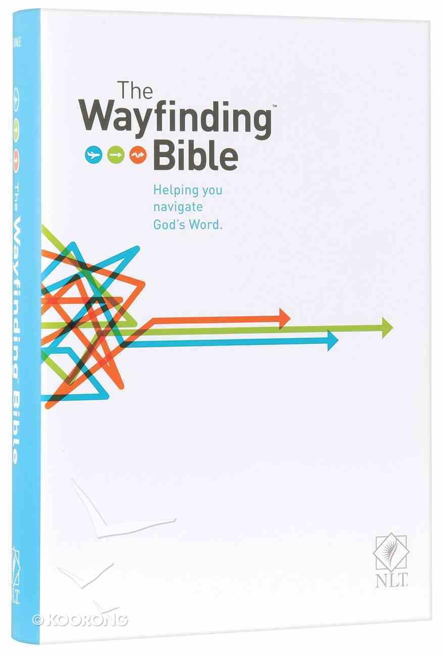 NLT Wayfinding Bible (Black Letter Edition) Hardback