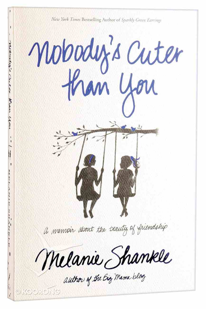 Nobody's Cuter Than You Paperback