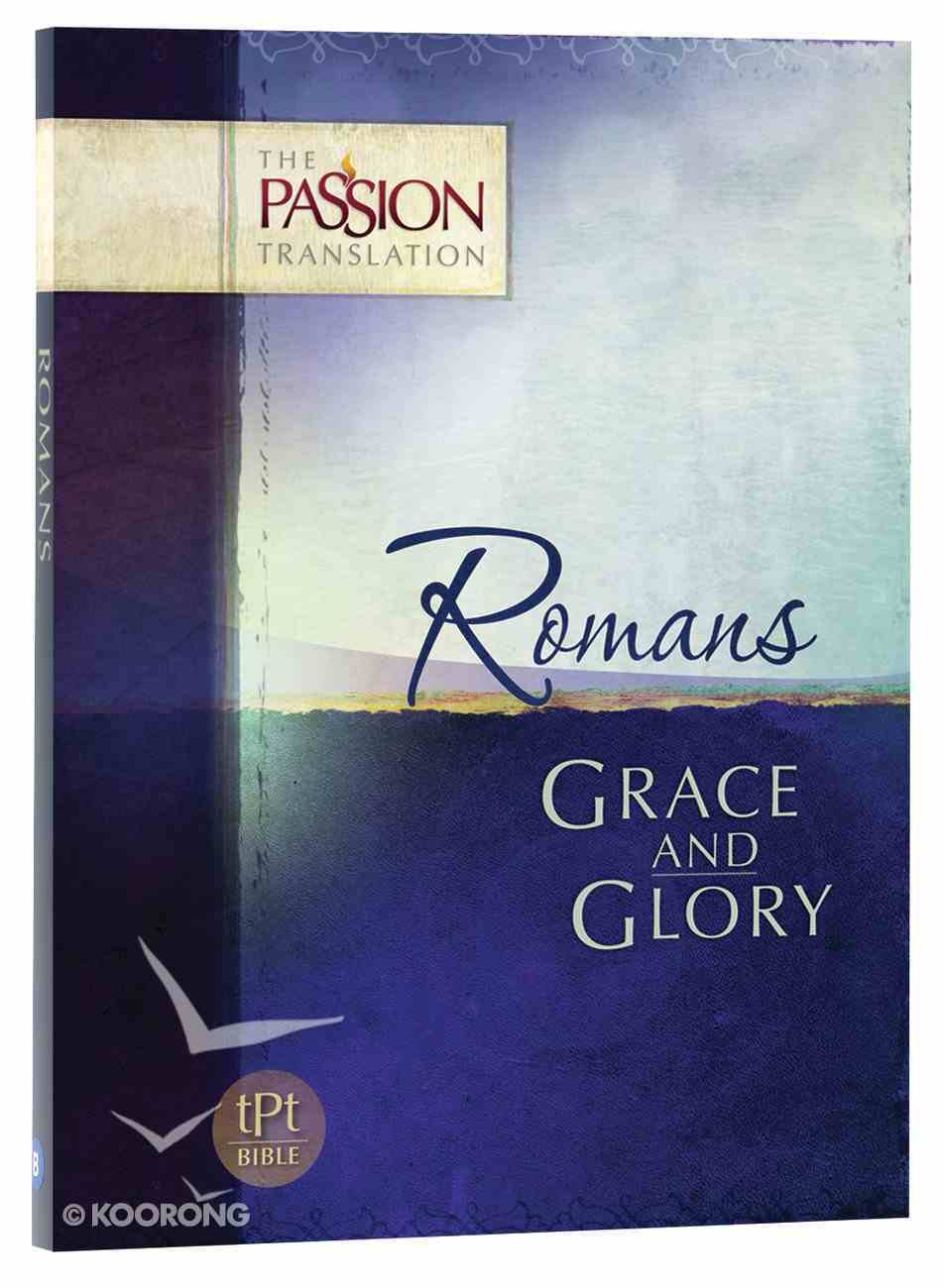 TPT Romans: Grace and Glory (Black Letter Edition) Paperback