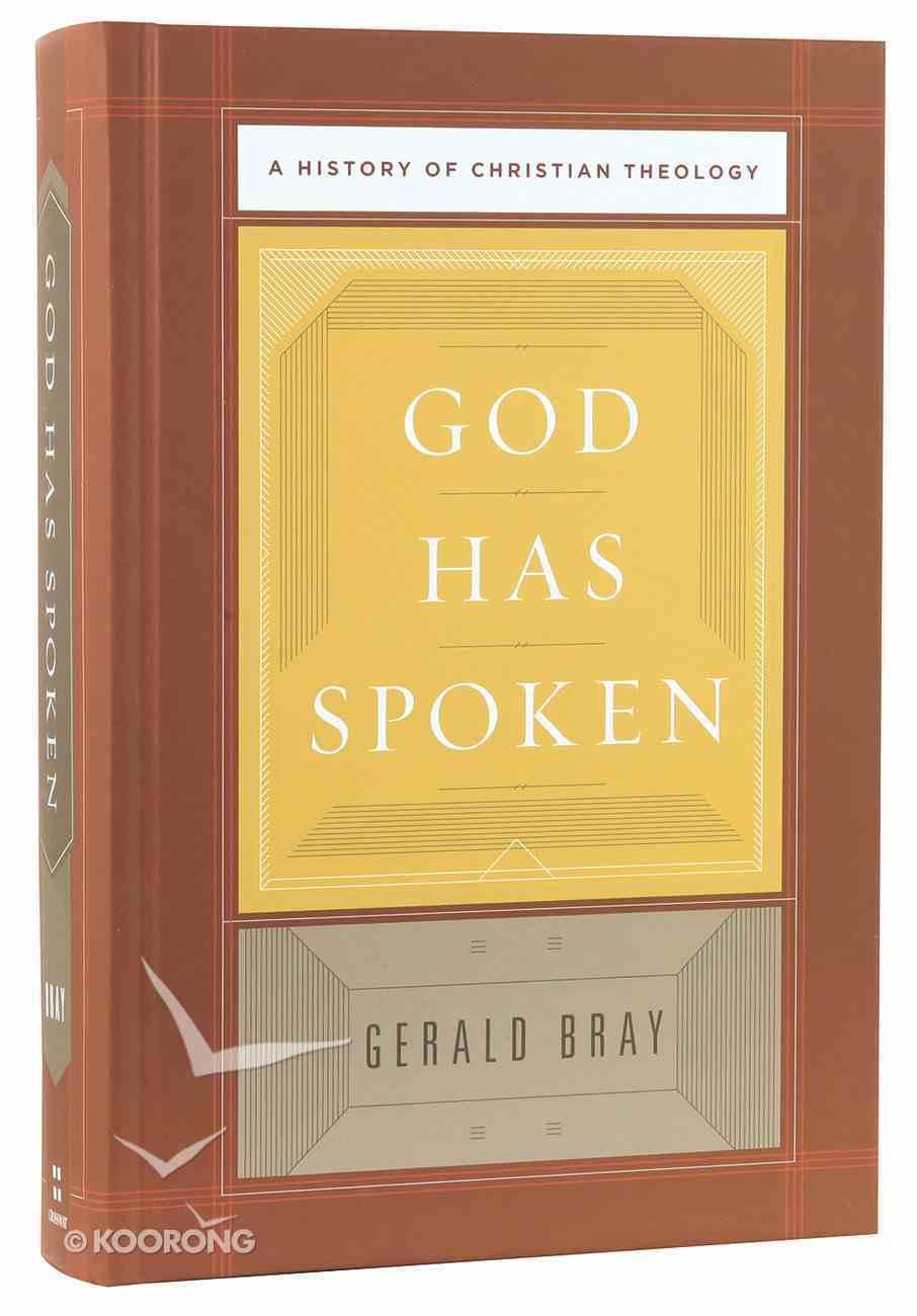 God Has Spoken: A History of Christian Theology Hardback