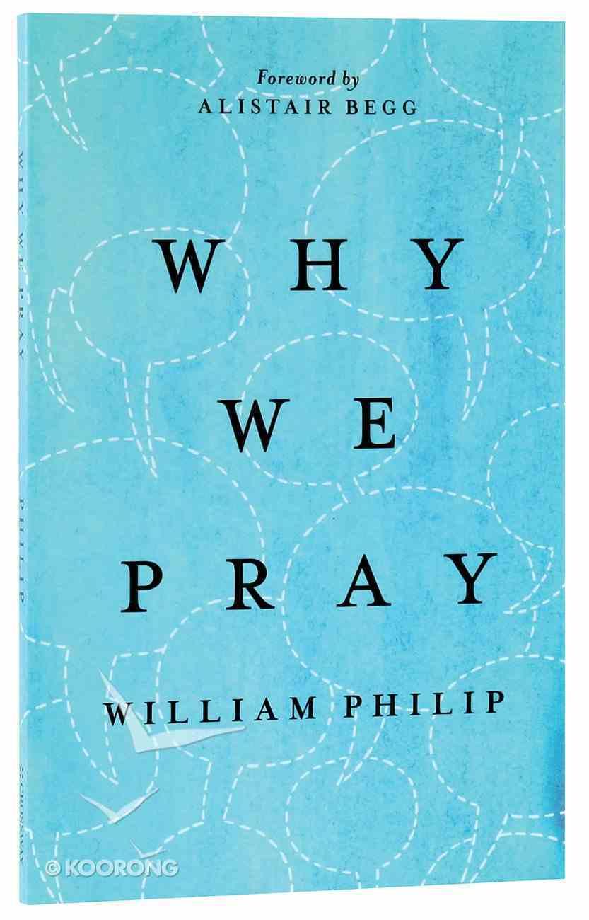 Why We Pray Paperback